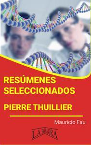 Resúmenes Seleccionados: Pierre Thuillier