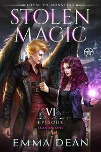 Stolen Magic: Episode 6