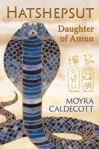 Hatshepsut: Daughter of Amun
