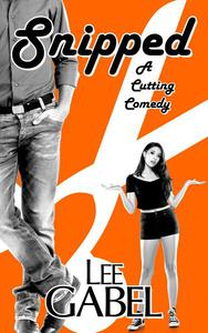 Snipped: A Cutting Comedy
