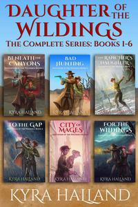 Daughter of the Wildings: The Complete Series