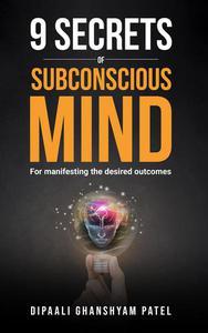 9 Secrets of Subconscious Mind