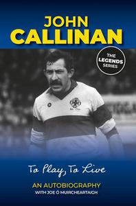 John Callinan An Autobiography