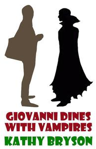 Giovanni Dines With Vampires