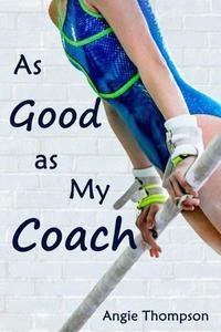 As Good as My Coach