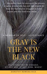 Gray Is the New Black