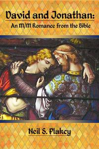 David and Jonathan: An M/M Romance from the Bible