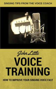 Voice Training - How To Improve Your Singing Voice Fast. Singing Tips From The Voice Coach