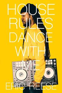 House Rules: Dance with Me