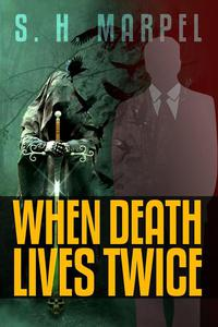 When Death Lives Twice