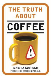 The Truth About Coffee