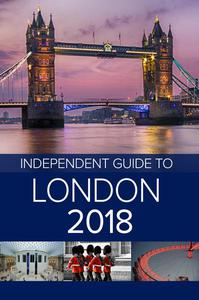The Independent Guide to London 2018