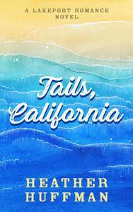 Tails, California