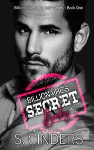 Billionaire's Secret Baby - Special Delivery