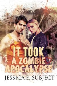 It Took a Zombie Apocalypse