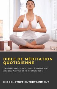 Bible de méditation quotidienne
