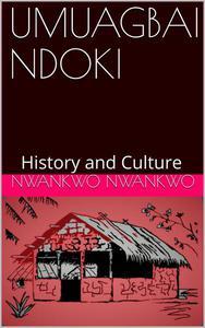 Umuagbai-Ndoki: History and Culture