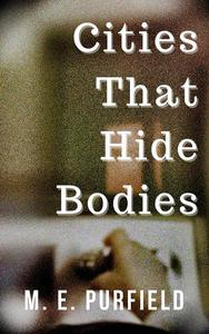 Cities That Hide Bodies