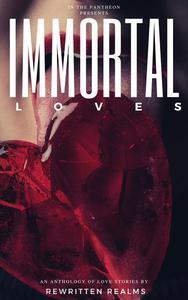 Immortal Loves