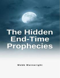 The Hidden End-time Prophesies
