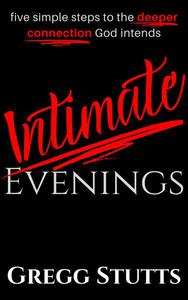 Intimate Evenings