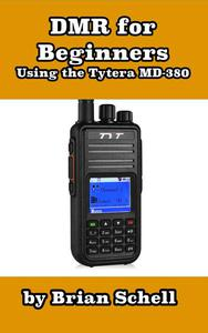 DMR For Beginners: Using the Tytera MD-380