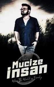 Mucize Insan: When The World is Family
