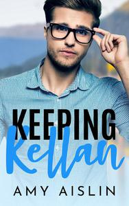Keeping Kellan