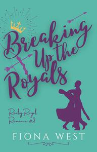 Breaking Up the Royals