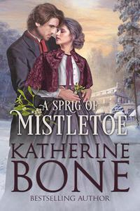 A Sprig of Mistletoe
