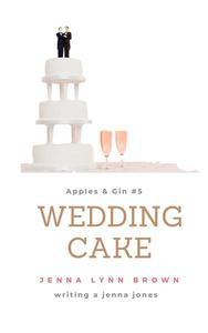 Apples & Gin: Wedding Cake