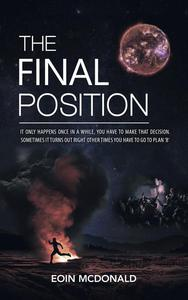 The Final Position