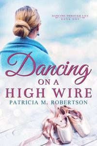 Dancing on a High Wire