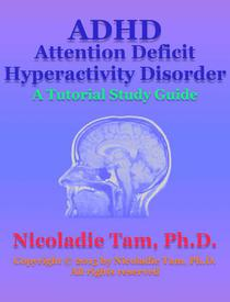 ADHD: Attention Deficit Hyperactivity Disorder: A Tutorial Study Guide