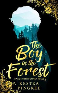 The Boy in the Forest