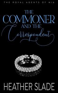 The Commoner and the Correspondent