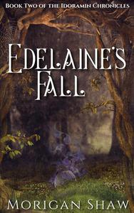 Edelaine's Fall: Book Two of the Idoramin Chronicles