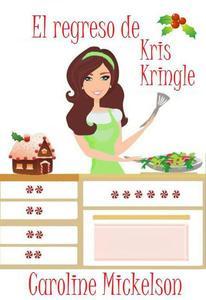 El regreso de Kris Kringle
