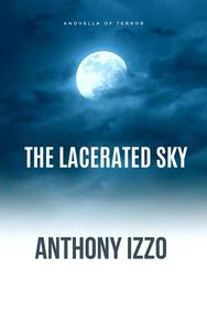 The Lacerated Sky