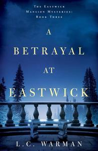 A Betrayal at Eastwick