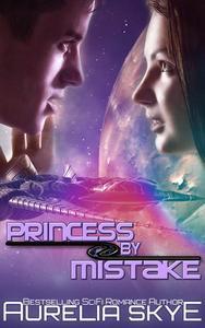 Princess By Mistake