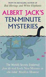 Albert Jack's Ten Minute Mysteries