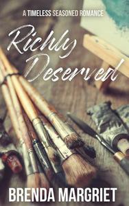 Richly Deserved
