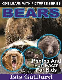 Bears Photos and Fun Facts for Kids