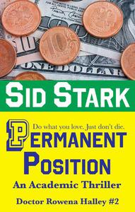 Permanent Position: An Academic Thriller