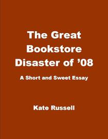 The Great Bookstore Disaster of '08