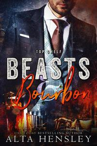 Beasts & Bourbon