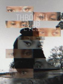 Through Your Eyes l