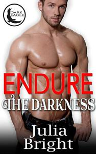 Endure The Darkness