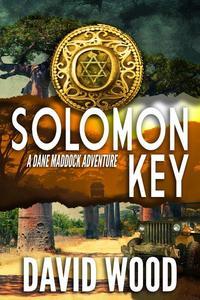 Solomon Key- A Dane Maddock Adventure